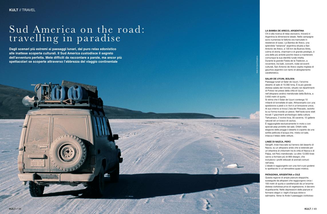 Sud America on the road: travelling in paradise - Articolo su Kult Magazine - Agosto 2015